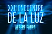 Vídeo disponible: XXII Encuentro de la luz: Albert Faura (Il Pirata)